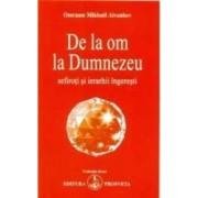 De La Om La Dumnezeu - Omraam Mikhael Aivanhov