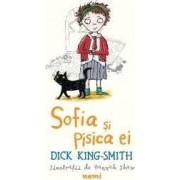 Sofia si pisica ei - Dick King-Smith