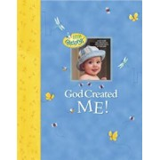 God Created Me!: A Memory Book of Baby's First Year, Hardcover/Dandi Daley Mackall