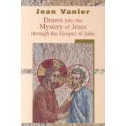 Drawn Into the Mystery of Jesus Through the Gospel of John, Paperback