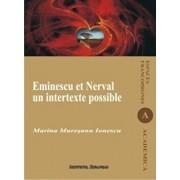 Eminescu et Nerval - Un intertexte possible/Marina Muresanu Ionescu