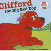 Clifford, the Big Red Dog, Hardcover