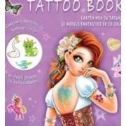 Cartea mea cu tatuaje si modele fantastice de colorat
