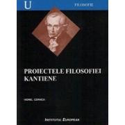 Proiectele filosofiei kantiene/Cernica Viorel