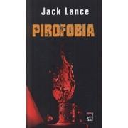 Pirofobia/Jack Lance