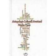 Antropologia culturala americana - Nicolae Panea