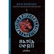 Magnus Chase si zeii din Asgard. Vol.1 Sabia Verii - Rick Riordan