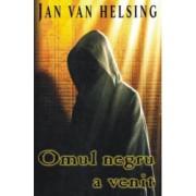 Omul negru a venit and ndash Jan van Helsing