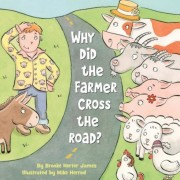 Why Did the Farmer Cross the Road?, Hardcover