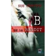 B de la bandit - Sue Grafton