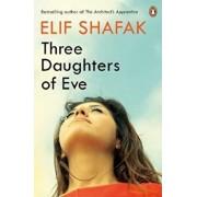 Three Daughters of Eve/Elif Shafak