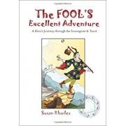 The Fool's Excellent Adventure: A Hero's Journey Through the Enneagram & Tarot, Paperback/Susan Rhodes