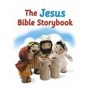 The Jesus Bible Storybook: Adapted from the Big Bible Storybook/Maggie Barfield