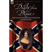 A Diary from Dixie: a Lady's Account of the Confederacy During the American Civil War, Paperback/Mary Boykin Chesnut