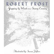 Stopping by Woods on a Snowy Evening, Hardcover/Robert Frost