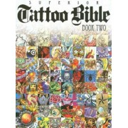 Tattoo Bible, Book Two, Paperback/Superior Tattoo