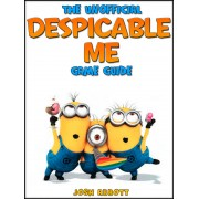 Despical Me Minion Rush: The Unofficial Strategies, Tricks and Tips for Despicable Me Minion Rush App Game (eBook)