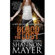 Blood of the Lost: A Rylee Adamson Novel, Book 10, Paperback