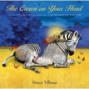 The Crown on Your Head, Hardcover/Nancy Tillman