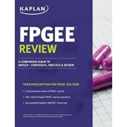 Fpgee Review: A Companion Guide to Naplex: Strategies, Practice, and Review, Paperback/John Kriak