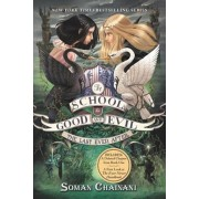 The School for Good and Evil '3: The Last Ever After, Paperback/Soman Chainani
