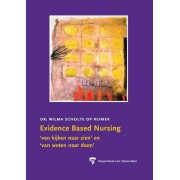 Amsterdam University Press Evidence Based Nursing - Wilma J.M. Scholte op Reimer - ebook