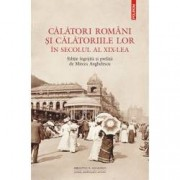 Calatori romani si calatoriile lor in secolul al XIX-lea