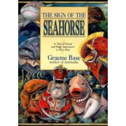 The Sign of the Seahorse: A Tale of Greed and High Adventure in Two Acts, Paperback