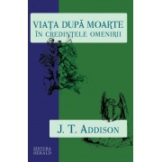 Viata dupa moarte in credintele omenirii (eBook)
