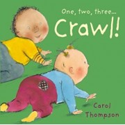 Crawl!, Hardcover/Carol Thompson