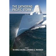 The Gathering Pacific Storm: Emerging Us-China Strategic Competition in Defense Technological and Industrial Development, Paperback/Tai Ming Cheung