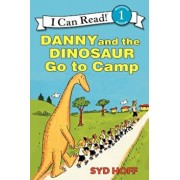 Danny and the Dinosaur Go to Camp, Paperback/Syd Hoff