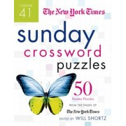 The New York Times Sunday Crossword Puzzles, Volume 41: 50 Sunday Puzzles from the Pages of the New York Times, Paperback