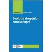 Evolutia dreptului concurentei - Giorgiu Coman