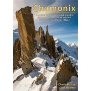 Chamonix - Rockfax. A Guide to the Best Rock Climbs and Mountain Routes Around Chamonix and Mont-Blanc, Paperback/Jack Geldard
