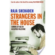 Strangers in the House: Coming of Age in Occupied Palestine (Shehadeh Raja)(Paperback) (9781846682506)