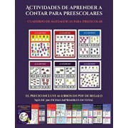 Cuaderno de matemáticas para preescolar (Actividades de aprender a contar para preescolares): Un libro de actividades para aprender a contar para nińo, Paperback/Garcia Santiago