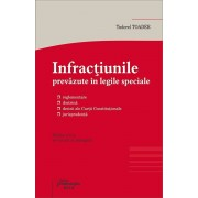 Infractiunile prevazute in legile speciale. Editia a VI-a