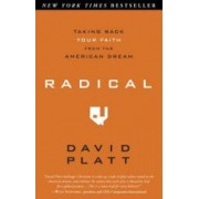 Radical Taking Back Your Faith from the American Dream