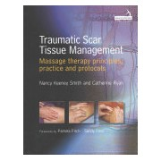 Traumatic Scar Tissue Management - Principles and Practice for Manual Therapy (Smith Nancy Keeney)(Paperback) (9781909141223)