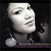 Video Delta Brueggergosman,Measha - I've Got A Crush On You - CD
