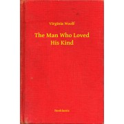 The Man Who Loved His Kind (eBook)