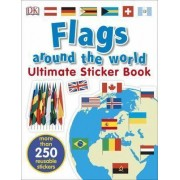 Flags Around the World Ultimate Sticker Book by DK