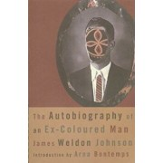 The Autobiography of an Ex-Coloured Man, Paperback/James Weldon Johnson