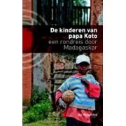 Reisverhaal De kinderen van papa Koto | Jan Boonstra