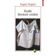 Iluziile literaturii romane (editia a II-a)