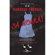 Dorothy trebuie sa moara