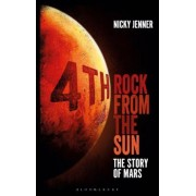 4th Rock from the Sun: The Story of Mars, Hardcover