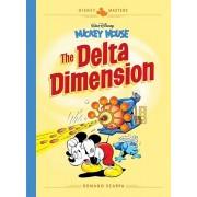 Disney Masters Vol. 1: Romano Scarpa: Walt Disney's Mickey Mouse: The Delta Dimension, Hardcover