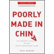 Poorly Made in China - An Insider's Account of the China Production Game (Midler Paul)(Paperback) (9780470928073)